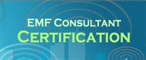 EMF Consultant Certification Training for professionals by professionals
